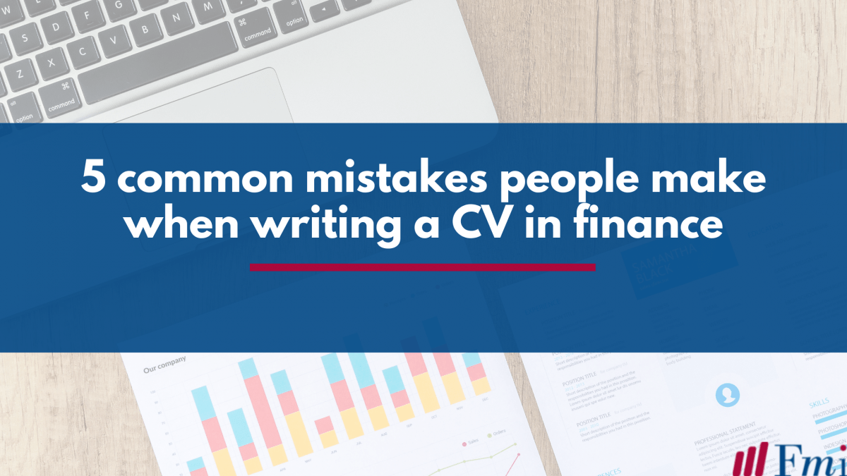 Common mistakes people make when writing a CV for a finance job